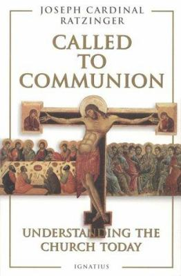 Called to Communion: Understanding the Church Today 9780898705782