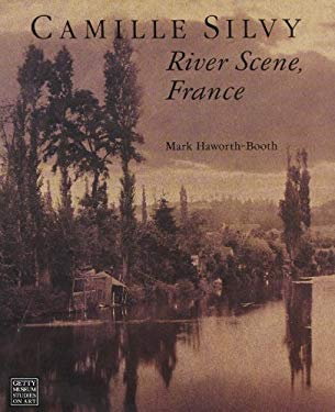 Camille Silvy: River Scene, France 9780892362059