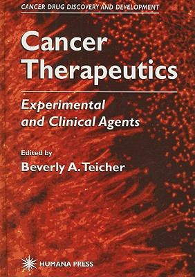 Cancer Therapeutics: Experimental and Clinical Agents 9780896034600