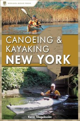 Canoeing & Kayaking: New York 9780897326681