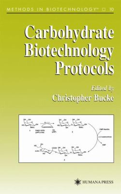 Carbohydrate Biotechnology Protocols 9780896035638