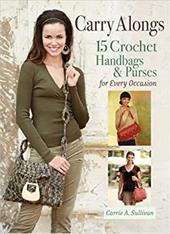 Carry Alongs: 15 Crochet Handbags & Purses for Every Occasion (9780896896567 4054752) photo