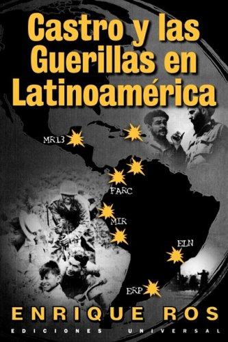 Castro y Las Guerillas En Latinoamerica 9780897299398
