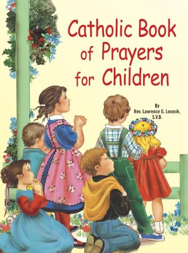 Catholic Book of Prayers for Children 9780899425412