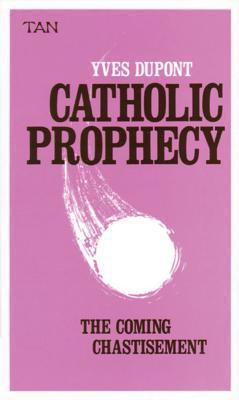 Catholic Prophecy 9780895550156