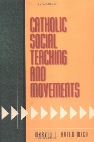 Catholic Social Teaching and Movements 9780896229365