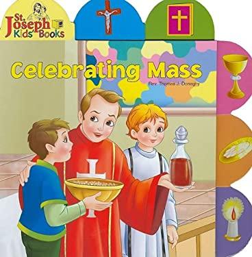 Celebrating Mass 9780899426624
