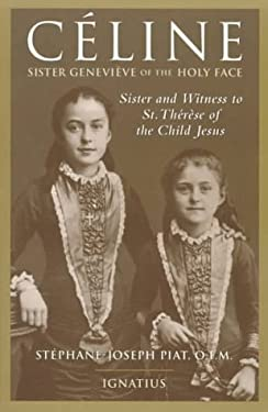 Celine: Sister and Witness of St. Therese of the Child Jesus 9780898706024