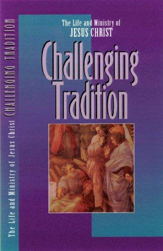 Challenging Tradition 9780891099666