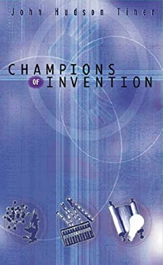 Champions of Invention 9780890512784