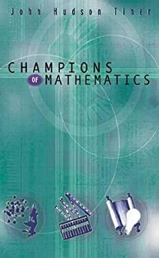 Champions of Math