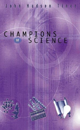 Champions of Science 9780890512807