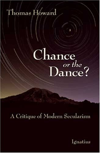 Chance or the Dance?: A Critique of Modern Secularism