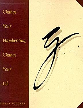 Change Your Handwriting, Change Your Life 9780890876930