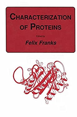 Characterization of Proteins 9780896031098