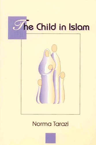 Child in Islam 9780892591589