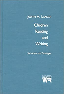 Children Reading and Writing: Structures and Strategies 9780893913021