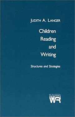 Children Reading and Writing: Structures and Strategies 9780893913038