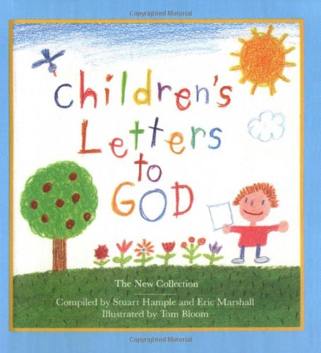 Children's Letters to God: The New Collection 9780894809996
