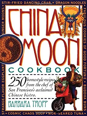 China Moon Cookbook 9780894807541
