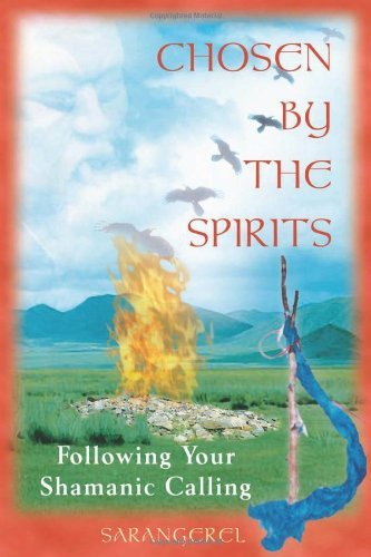 Chosen by the Spirits: Following Your Shamanic Calling 9780892818617