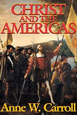 Christ and the Americas 9780895555946