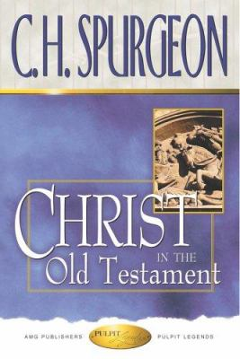 Christ in the Old Testament 9780899571874