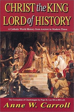 Christ the King: Lord of History 9780895555038