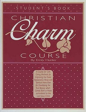 Christian Charm Course (Student) 9780890815083