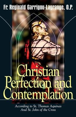 Christian Perfection and Contemplation 9780895557582
