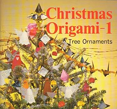 Christmas Origami 1- Tree Ornaments 9780893462802