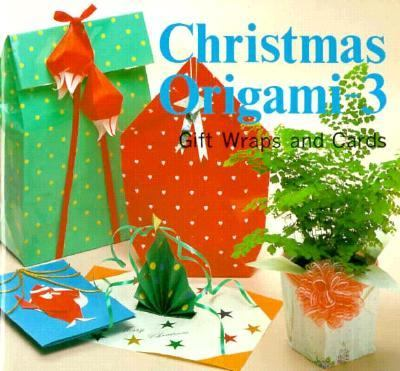 Christmas Origami: Gift Wrap and Card, Vol. 3 9780893462826