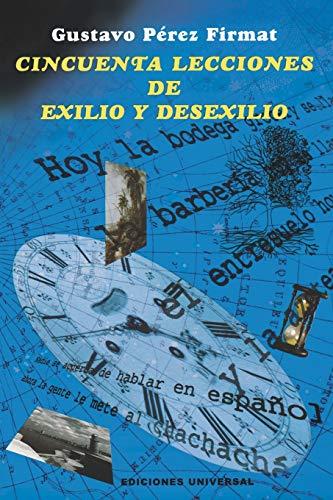 Cincuenta Lecciones de Exilio y Desexilio 9780897299169