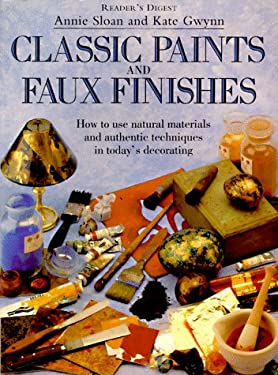 Classic Paints & Faux Finishes 9780895778970
