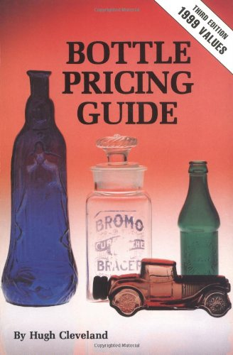Clevelands Bottle Pricing Guide 9780891451372