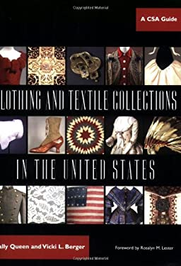 Clothing and Textile Collections in the United States: A CSA Guide 9780896725720