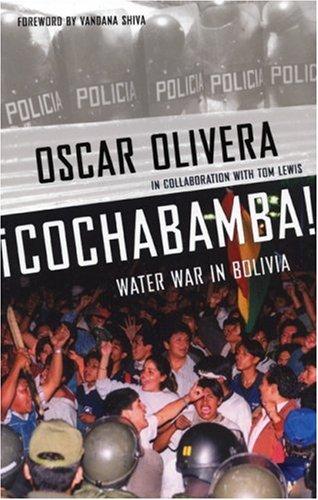 Cochabamba!: Water Rebellion in Bolivia 9780896087026