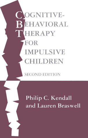 Cognitive-Behavioral Therapy for Impulsive Children, Second Edition 9780898620139