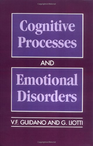 Cognitive Processes and Emotional Disorders: A Structural Approach to Psychotherapy 9780898629071