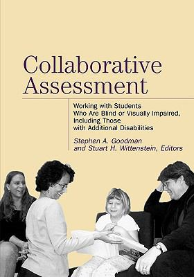 Collaborative Assessment: Working with Students Who Are Blind or Visually Impaired, Including Those with Additional Disabilities 9780891288695
