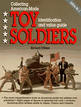 Collecting American-Made Toy Soldiers 9780896891180