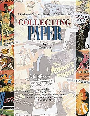 Collecting Paper: A Collector's Identification and Value Guide 9780896890961