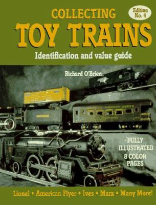 Collecting Toy Trains: Identification and Value Guide 9780896891203