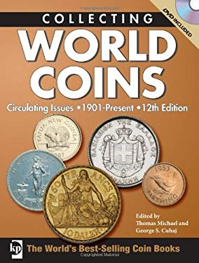Collecting World Coins: Circulating Issues 1901-Present [With DVD] 9780896897137