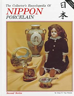 Collector's Encyclopedia of Nippon Porcelain 9780891451860