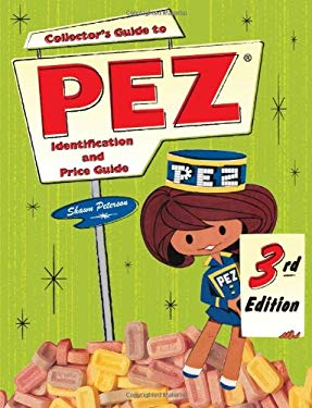 Collector's Guide to Pez: Identification and Price Guide 9780896896352