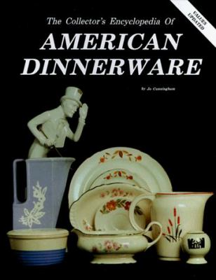Collectors Encyclopedia of American Dinnerware 9780891451990