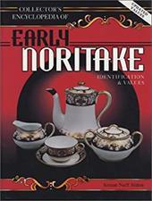 Collectors Encyclopedia of Early Noritake Porcelain 4012744