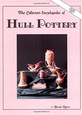 Collectors Encyclopedia of Hull Pottery 9780891451495