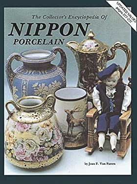 Collectors Encyclopedia to Nippon Porcelain 9780891451082